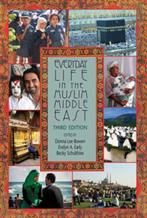 Everyday Life in the Muslim Middle East: Second Edition download