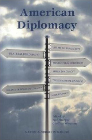 Diplomacy Works: A Practitioner's Guide to Recent Books
